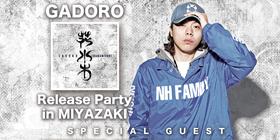 3/18 GADORO「花水木」Release Party in MIYAZAKI