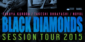 BLACK DIAMONDS SESSION TOUR 2015