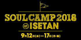 SOUL CAMP2018 at ISETAN
