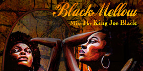 Black Mellow : mixed By King Joe Black