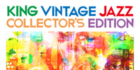 V.A : KING VINTAGE JAZZ COLLECTOR'S EDITION