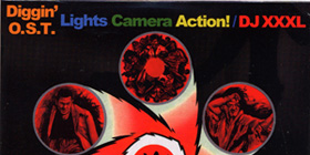 DJ XXXL : DIGGIN' O.S.T. ~LIGHTS CAMERA ACTION!~