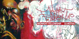 DJ MOTIVE : MIDNIGHT FELLOWSHIP