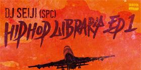 DJ SEIJI (SPC) : HipHop Library EP1&2